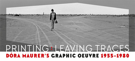 PRINTING – LEAVING TRACES Dóra Maurer's graphic oeuvre 1955-1980