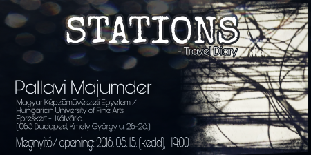 Pallavi Majumder: STATIONS – Travel Diary